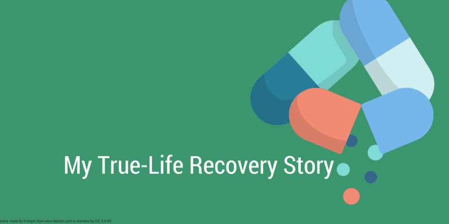 My true-life recovery story about my addiction to pills, like the ones picture here, and other drugs almost ended with my death